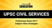 UPSC Civil Services Prelims Exam 2017: Subject-wise strategies to score full marks