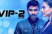 Kajol-Dhanush's VIP 2 has a new title VIP 2(Lalkar)in Hindi