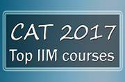 CAT 2017: Top IIM courses you must know about