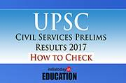 UPSC Civil Services Prelims Result 2017 declared at upsc.gov.in: How to check