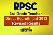 RPSC 3rd Grade Teacher Direct Recruitment Revised Results 2013 declared at examtgt.rajasthan.gov.in: How to check