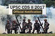 UPSC CDS II Official Notification 2017 released, exam on November 19