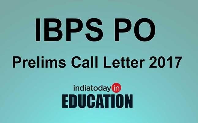 IBPS PO Prelims Call Letter 2017