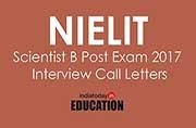NIELIT Scientist B Post 2017: Interview call letters released at nielit.gov.in, download now