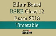 Bihar Board BSEB Class 12 Exam 2018: Timetable released at biharboard.ac.in, check now