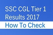 SSC CGL Tier 1 Results 2017 released at ssc.nic.in: How to check