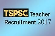 TSPSC Teacher Recruitment 2017: Official notification released at tspsc.gov.in