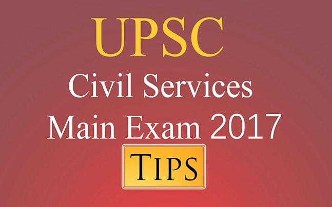UPSC Civil Services Main Exam 2017: 10 Tips to crack the exam