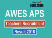 AWES APS Teachers Recruitment Result 2018 to be declared today: How and where to check
