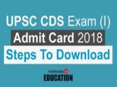UPSC CDS Exam (I) Admit Card 2018 released at upsc.gov.in: Steps to download