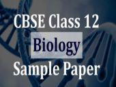 CBSE Class 12 Biology Sample Paper
