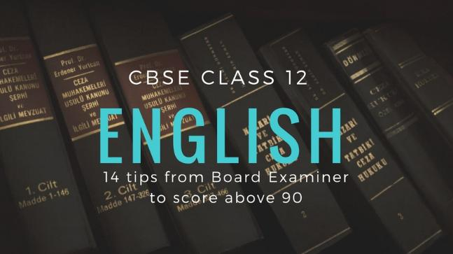 CBSE Class 12 English paper: 7 tips from board examiner to help you