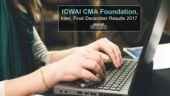 ICWAI CMA Foundation, Inter, Final December Results 2017 declared at examicmai.org: How to check