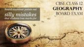 CBSE Class 12 Geography Board Exam: 10 common silly mistakes pointed out by Board examiner