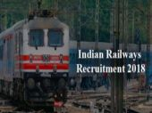 Indian Railways Recruitment 2018: Class 10 students required, apply before March 12