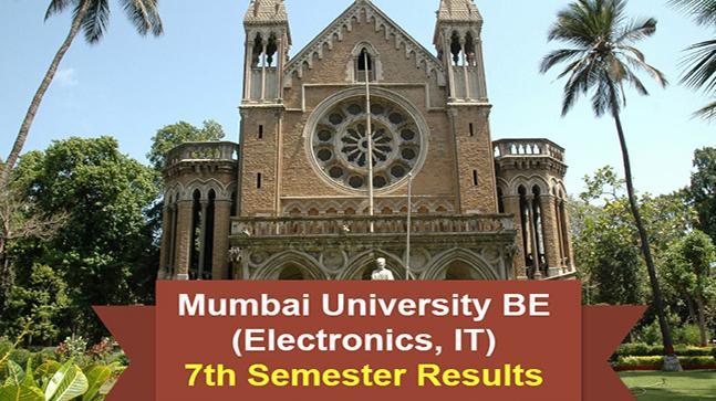 Mumbai University BE (Electronics, IT) Semester 7 Results