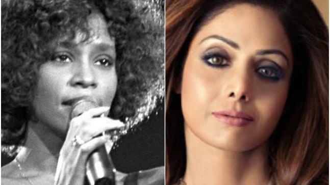 Whitney Houston and Sridevi