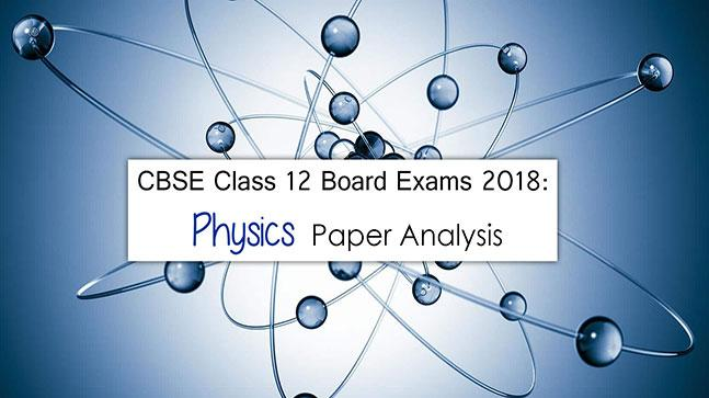 CBSE Class 12 Physics Board Exam 2018
