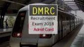 DMRC Recruitment Exam Admit Card 2018 released at delhimetrorail.com: How to download