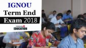 IGNOU Term End Exam 2018: Registration begins at ignou.ac.in, apply before April 30