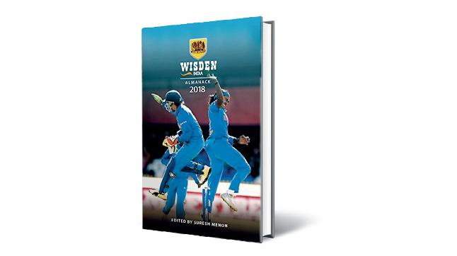Wisden India Almanack 2018 by Suresh Menon BLOOMSBURY INDIA