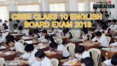 CBSE Class 10 English Board Exam 2018 tomorrow: Last minute tips, tricks and points to remember