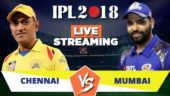 Cricket LIVE STREAMING IPL 2018, CSK vs MI: When, where and how to watch? Jio TV, Hotstar, Airtel TV app