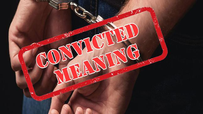convicted meaning