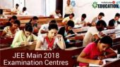 JEE Main 2018: Check out the examination centres here