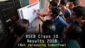 BSEB Board Results 2018: Class 10 results will not be released tomorrow, confirm officials