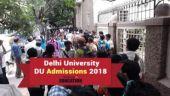 Delhi University (DU) UG Admissions 2018