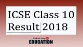CISCE Result 2018: ICSE Class 10 result to be announced tomorrow, know how and where to check from