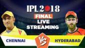 IPL Live Streaming Final, CSK vs SRH: Watch on Mobile, Hotstar, Jio TV