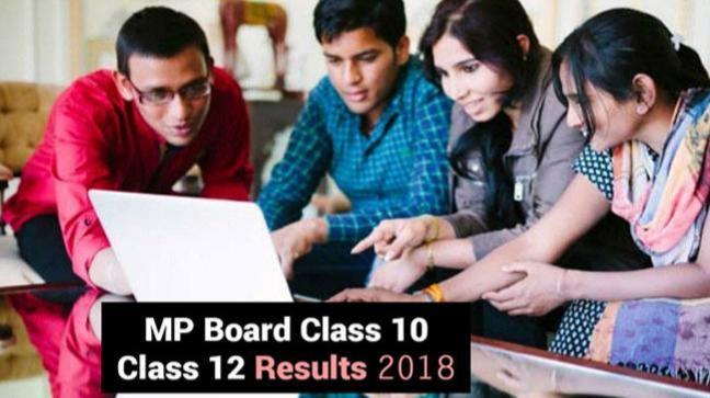 MP Board Class 10, Class 12 Results 2018