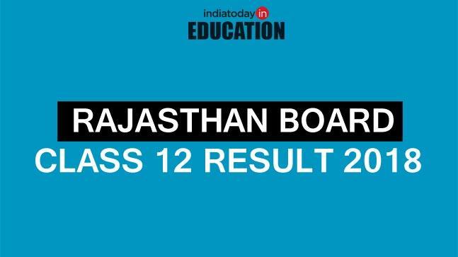 Rajasthan Board Class 12 Result 2018