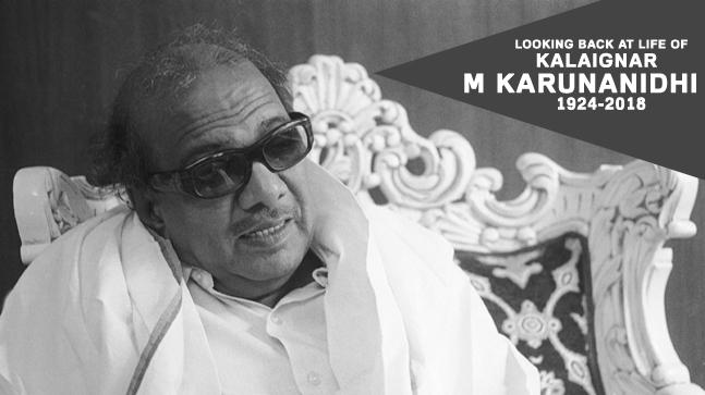 Reflecting upon life of Kalaignar M Karunanidhi who died at 94
