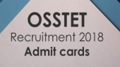 OSSTET 2018 admit cards released!