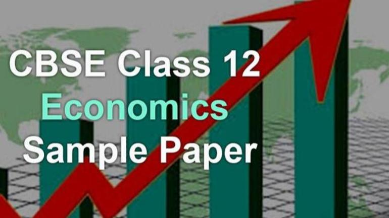 cbse class 12 economics sample paper 2019 check the entire sample