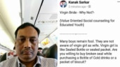 Will you buy cold drink with broken seal? Kolkata prof bats for virgin brides on FB. Then deletes post