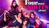 Four More Shots Please! The desi version of Sex and The City celebrates flaws of millennial women