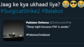 Surgical Strike 2: Pak Twitter says sleep tight, PAF is awake. Jaag ke kya ukhaad lia, asks India