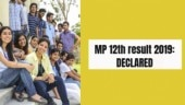 MP 12th result 2019 Declared: Madhya Pradesh class 12th results out on mpbse.nic.in and indiatoday.in