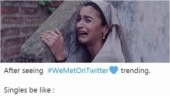#WeMetOnTwitter trends online, single people suffer. See best memes and jokes