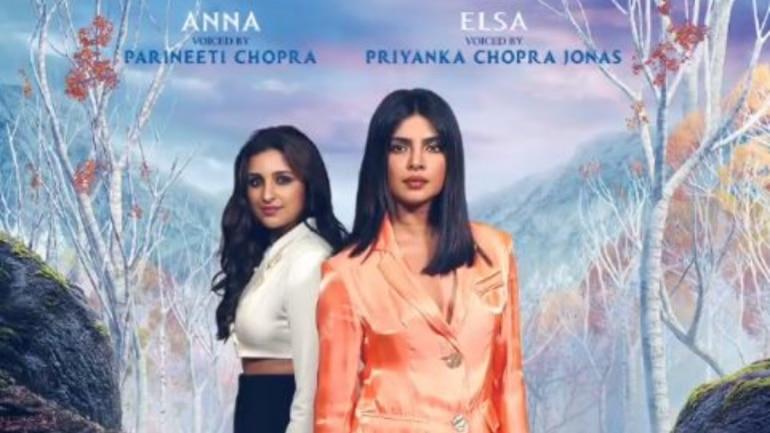 Priyanka Chopra and Parineeti Chopra to dub for the Hindi version of Frozen 2