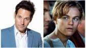 Ant-Man actor Paul Rudd reveals he encouraged Leonardo DiCaprio to do Titanic