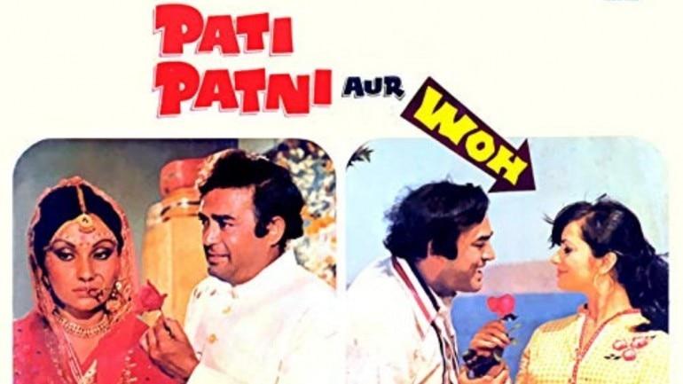 The original Pati Patni Aur Woh starred Sanjeev Kumar, Vidya Sinha and Ranjeeta Kaur in the lead roles.