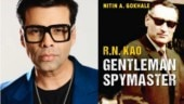 Karan Johar's next film is spy thriller based on RAW founder RN Kao