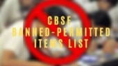 CBSE Board Exam 2020: List of permitted and banned items
