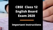 CBSE 12th English Board Exam 2020 today: IMPORTANT instructions for board students