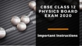 CBSE Class 12 Physics Board Exam 2020 tomorrow: Check sample paper and important tips to score good marks